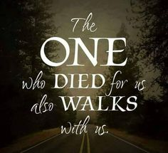 All who accepts Jesus Christ in their lives will never be alone in this world! JESUS walks me and provides for us daily. The Words, Bible Scriptures, Bible Quotes, Great Quotes, Inspirational Quotes, Jesus Christus, Faith In God, Spiritual Inspiration, Spiritual Quotes