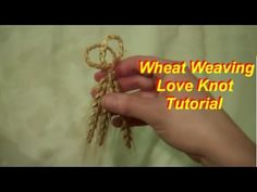 A love knot is one of the easiest designs to weave and is a good one to start with for a first wheat weaving design. If you've never woven with wheat before,...