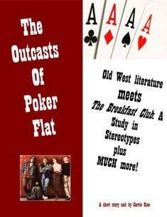 moral lesson of the outcasts of poker flat Morality among the outcasts of poker flat by bret harte as mr john oakhurst, gambler, stepped into the main street of poker flat on the morning of the twenty third of november, 1850, he was conscious of a change in its moral atmosphere from the preceding night.