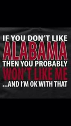 The only exeption is if your Keely! Roll Tide Alabama, Alabama Crimson Tide, Roll Tide Football, Crimson Tide Football, Alabama Baby, Alabama Football Quotes, Alabama Softball, Alabama Shirts, College Football Teams