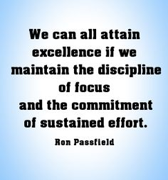 Excellence does not come easy - it requires focus and sustained effort. Manager Quotes, Motivational Quotes, Inspirational Quotes, Teacher Appreciation, Daily Quotes, Inspire Me, Wise Words, Effort, Leadership