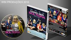 W50 produções mp3: Como Ser Solteira - Lançamento 2016
