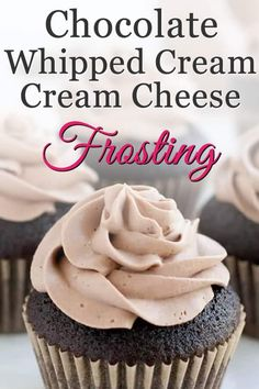 Chocolate Whipped Cream Cream Cheese Frosting - The Merchant Baker Best Chocolate Icing, Chocolate Cream Cheese Frosting, Chocolate Whipped Cream, Keto Chocolate Chip Cookies, Whipped Cream Cheese, Homemade Chocolate, Whipped Frosting, Creamy Cheese, Cream Frosting