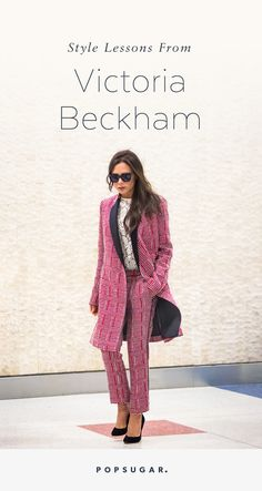35 fashion truths straight from Victoria Beckham to elevate your street style.
