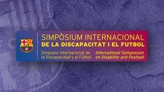 El FC Barcelona organizará el Simposio Internacional de la Discapacidad y el Fútbol - Artículos de Ortopedia