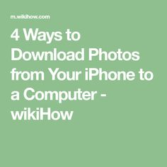 4 Ways to Download Photos from Your iPhone to a Computer - wikiHow Iphone Hacks, Iphone 4, Iphone Secrets, Keyboard Warrior, Ipad Hacks, Computer Gadgets, Computer Build, Computer Tips, Best Smartphone