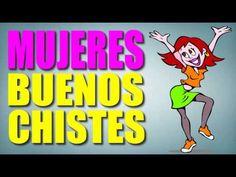CHISTES BUENOS - CHISTES DE MUJERES - CHISTES CORTOS - CHISTES GRACIOSOS - YouTube