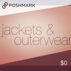 Jackets Jackets/ outerwear listed below Jackets & Coats