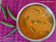 Curry made in Tamilnadu cuisine using tender lady's fingers.