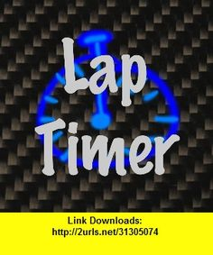 Lap-Timer, iphone, ipad, ipod touch, itouch, itunes, appstore, torrent, downloads, rapidshare, megaupload, fileserve