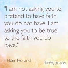 Elder Holland is the best!!! I love this talk so much!