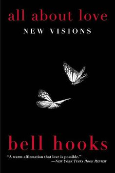 All About Love: New Visions by bell hooks http://www.amazon.com/dp/0060959479/ref=cm_sw_r_pi_dp_wSlmxb06D3T9N
