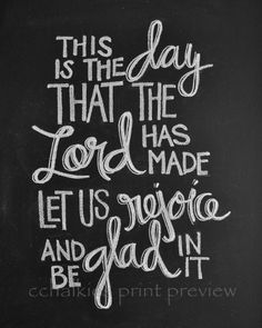 Chalkboard Print-8x10-This is the Day the Lord has by CChalkies