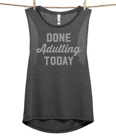 Another great find on #zulily! Charcoal 'Done Adulting Today' Muscle Tank - Plus Too #zulilyfinds
