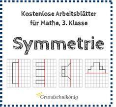 Kostenlose Arbeitsblätter zum Thema Symmetrie / Achsensymmetrie für Mathe in der…