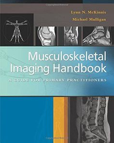 Musculoskeletal Imaging Handbook: A Guide for Primary Practitioners