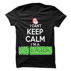 Keep Calm Sound Engineering... Christmas Time ... - 0399 Cool Job Shirt !
