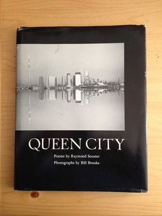 Title: Queen City Author: Raymond Souster Publisher: Toronto: Oberon, nd Poetry Books, My Tumblr, Cover Photos, Toronto, Poems, Author, Queen, Reading, City