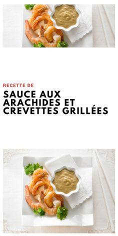 #sauce #arachides #crevettes Sauces, Cooking Tips, Ethnic Recipes, Food, Peanut Sauce, Grilled Prawns, Meal, Essen, Hoods