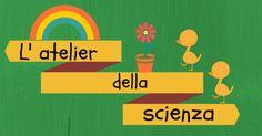 L'atelier della scienza