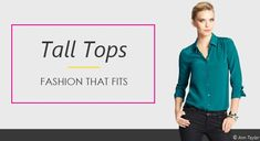 Ladies tall shirts and tops come in a wide variety of fashionable, trendy styles.  Tall Women Resource shows you where to find them!