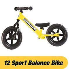 Strider - 12 Sport Balance Bike, Ages 18 Months to 5 Years, Yellow - STRIDER balance bikes are industry-leading training bikes that help children of all abilities as young as 18 months learn to ride on two wheels. STRIDER balance bikes focus on the fundamentals of balancing, leaning, and steering without the distractions and complications of pedals or training whe...
