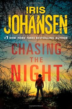 Chasing the Night (Eve Duncan): Iris Johansen: 9780312651190: Amazon.com: Books