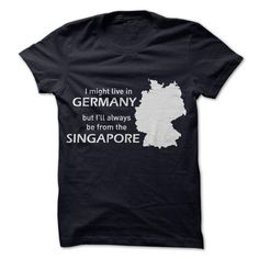 Live in Germany but from Singapore - #shirt outfit #tshirts. LIMITED AVAILABILITY => https://www.sunfrog.com/No-Category/Live-in-Germany-but-from-Singapore.html?68278
