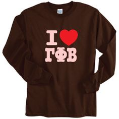I Love Gamma Phi Beta Sorority Printed Longsleeve $19.95