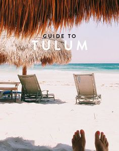 *Tulum (Mexico) Guide: A few favorites.
