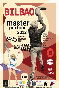 Cesta Punta. Master Pro Tour en Bilbao