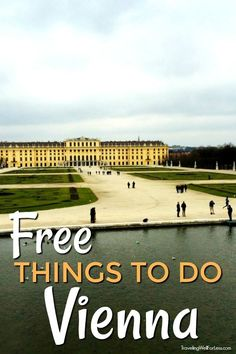 Free Things to Do in Vienna When I travel I always look for the free things to do in every city. You can always find something to do for free when traveling. Here are some of the free things to do in Vienna. Ways To Travel, Europe Travel Tips, Travel Advice, Travel Destinations, Budget Travel, Backpacking Europe, Free Travel, Travel Hacks, Travel Packing