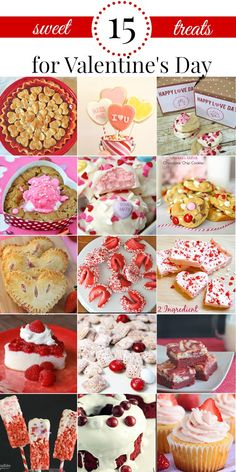 15 Valentine's Day treats round up with a good variety of desserts for any baking skill level. Several recipes require few ingredients.