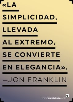 Una cita de Jon Franklin, compuesta en la nueva y estupendísima Naste.