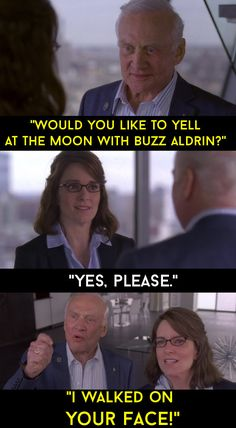 """When Liz Lemon met Buzz Aldrin. 
