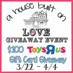 A House Built on Love $100 Toys''R''Us Gift Card #Giveaway Ends 4/4 #scrf