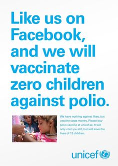 Unicef campaign you can't not 'like' - great, simple, fundraising ask Creative Advertising, Advertising Ideas, Inbound Marketing, Marketing Digital, Direct Marketing, Media Marketing, Marketing Articles, Viral Marketing, Facebook Marketing