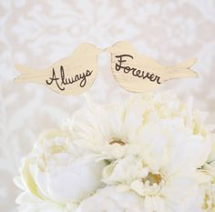 Wedding Cake Topper Love Birds Always and Forever (item P10550)