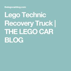 Lego Technic Recovery Truck | THE LEGO CAR BLOG