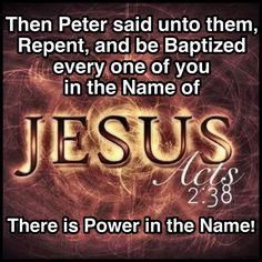 """""""REPENT and BE BAPTIZED, each of you, in the NAME OF JESUS CHRIST for the remission of your sins, and you will receive the GIFT OF THE HOLY GHOST. For THE PROMISE IS FOR YOU and for your children, and for all who are far off, as many as the Lord our God will call."""" And with many other words Peter testified and strongly urged them, saying, """"SAVE YOURSELVES FROM THIS PERVERSE GENERATION!"""" ~ Acts 2:38-40"""