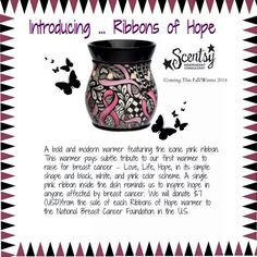 "Fall/Winter 2014 Charitable Cause Warmer- ""Ribbons of Hope"" Available Sept. 1st 2014  https://brighidporter.scentsy.us"
