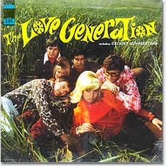 The Love Generation / including Groovy Summertime, Imperial LP-9351, Art Direction: Woody Woodward, Design: Andrew C. Rodriguez, Photography: Ivan Nagy, Fashions by Zeidler & Zeidler Ltd. & The Flare