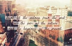Past. Future. Present. <3