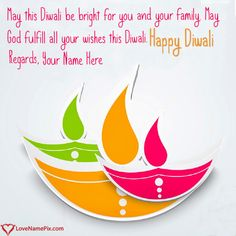 Create diwali greetings online with best 2019 online diwali greeting card maker and send beautiful designs diwali greetings with name for free.