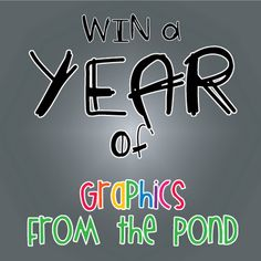Graphics from the Pond is offering a year's worth of graphics!