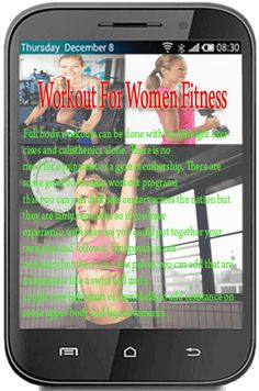 Workout For Women Fitness<p>Executing the job with gurus our group has loaded the Where ever Get the job done out app with fantastic routines and end routines, made for at the time your doing, travelling, or maybe insane hectic! Exactly where at any time
