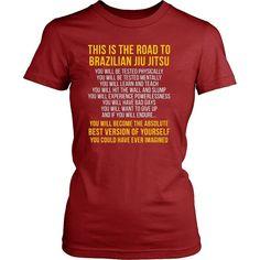 Jiu Jitsu T Shirts - This is the road to Brazilian Jiu Jitsu