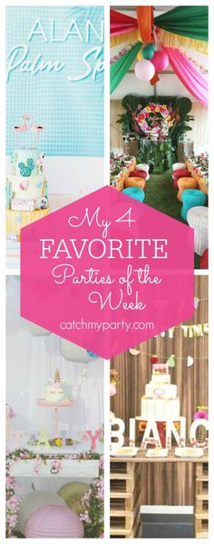 My favorite parties this week include a retro Palm Springs pool party, a Hawaiian luau, a unicorn birthday party and a farmers' market birthday party | CatchMyParty.com