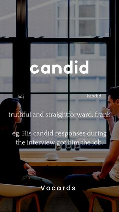 Improve English Vocabulary With Vocords Candid also means: truthful and straightforward, frank English Speaking Skills, Advanced English Vocabulary, English Writing Skills, Learn English Grammar, Learn English Words, English Phrases, English Idioms, English Language Learning, English Lessons