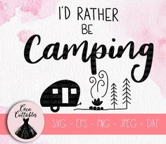 Camping Light Bucket Camping Lights And Lanterns String Camper Signs, Graphic Design Software, Camping Lights, Beach Signs, Camping Life, Silhouette Projects, Campervan, Craft Items, Svg Cuts